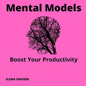 Mental Models: Boost your Productivity audiobook cover art
