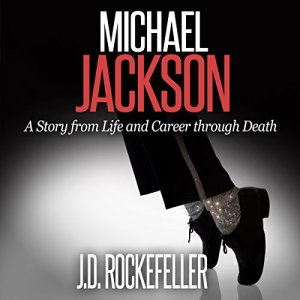 Michael Jackson: A Story from Life and Career Through Death audiobook cover art
