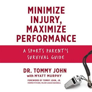 Minimize Injury, Maximize Performance audiobook cover art