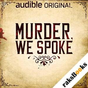 Murder, We Spoke audiobook cover art