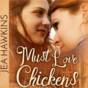 Must Love Chickens audiobook cover art