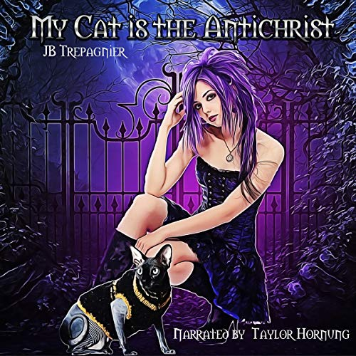 My Cat Is the Antichrist audiobook cover art