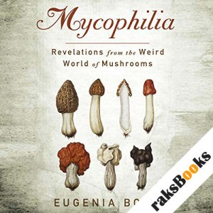 Mycophilia audiobook cover art