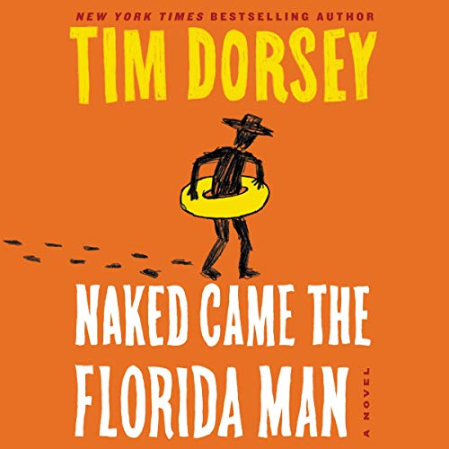 Naked Came the Florida Man audiobook cover art