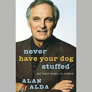 Never Have Your Dog Stuffed audiobook cover art