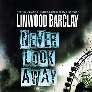 Never Look Away audiobook cover art