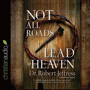 Not All Roads Lead to Heaven audiobook cover art