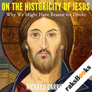 On the Historicity of Jesus audiobook cover art