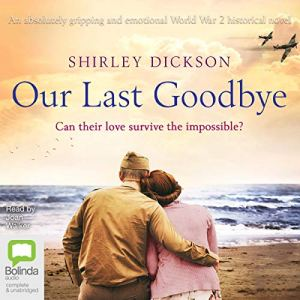 Our Last Goodbye audiobook cover art