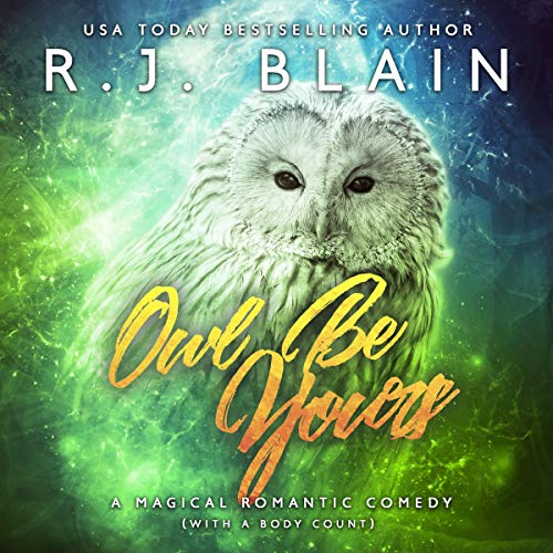 Owl Be Yours audiobook cover art