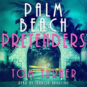 Palm Beach Pretenders audiobook cover art
