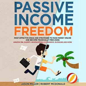 Passive Income Freedom audiobook cover art