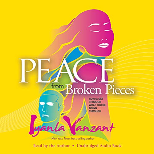 Peace from Broken Pieces audiobook cover art
