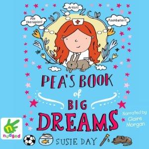 Pea's Book of Big Dreams audiobook cover art