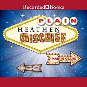 Plain Heathen Mischief audiobook cover art