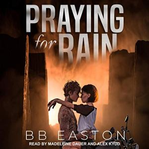 Praying for Rain audiobook cover art