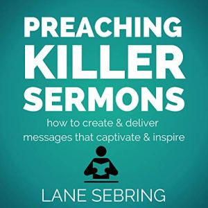 Preaching Killer Sermons audiobook cover art