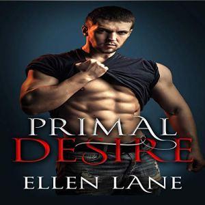 Primal Desire: An Alpha Billionaire Romance Boxset audiobook cover art