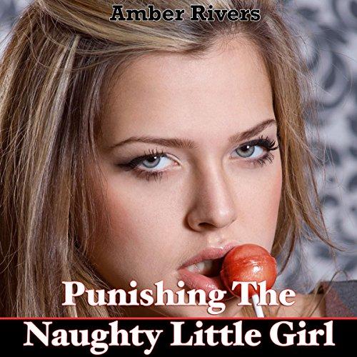 Punishing the Naughty Little Girl audiobook cover art