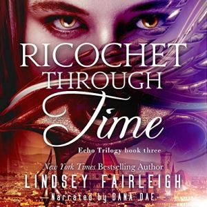Ricochet Through Time audiobook cover art