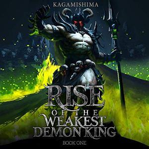 Rise of the Weakest Demon King: A Monster LitRPG Novel audiobook cover art