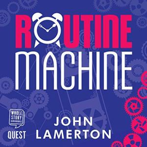Routine Machine audiobook cover art