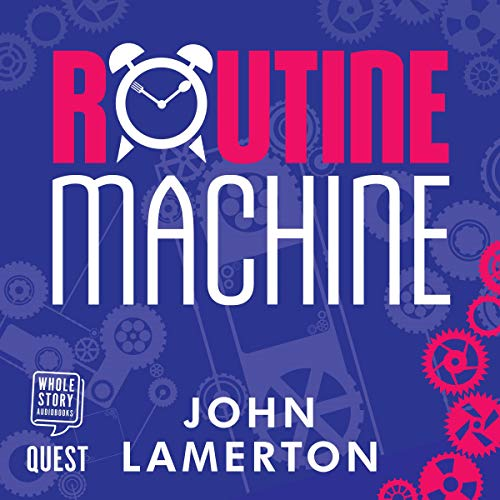 Routine Machine audiobook cover art