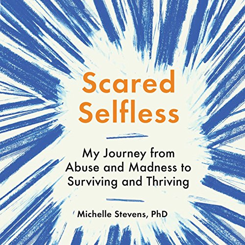 Scared Selfless audiobook cover art