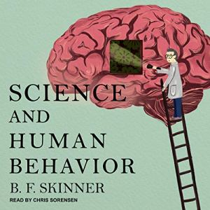 Science and Human Behavior audiobook cover art