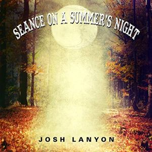 Seance on a Summer's Night audiobook cover art