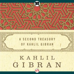 Second Treasury of Kahlil Gibran audiobook cover art