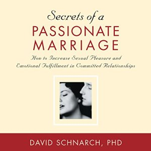 Secrets of a Passionate Marriage audiobook cover art