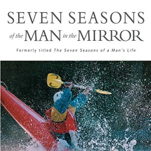 Seven Seasons of the Man in the Mirror audiobook cover art