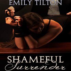 Shameful Surrender audiobook cover art