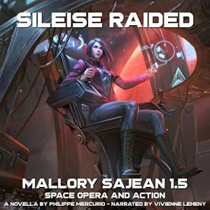 Sileise Raided: Mallory Sajean 1.5 audiobook cover art