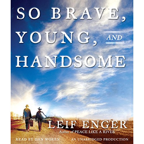 So Brave, Young, and Handsome audiobook cover art