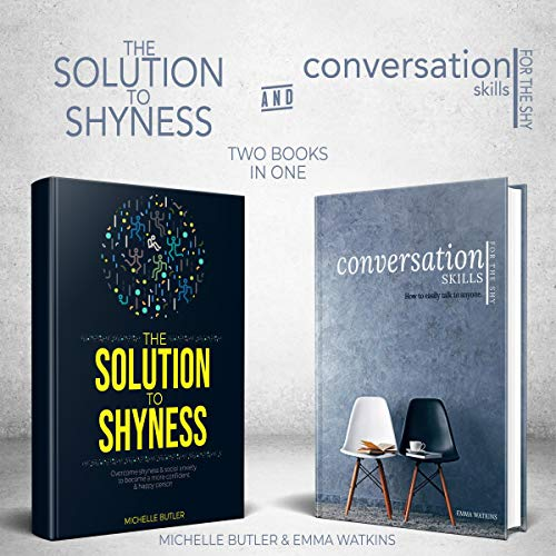 Solution to Shyness & Conversation Skills for the Shy: 2 Books in 1 Bundle audiobook cover art