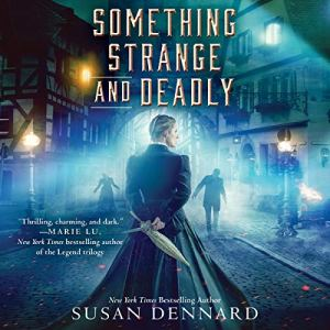 Something Strange and Deadly audiobook cover art