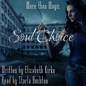 Soul Choice (More than Magic) audiobook cover art