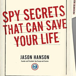 Spy Secrets That Can Save Your Life audiobook cover art