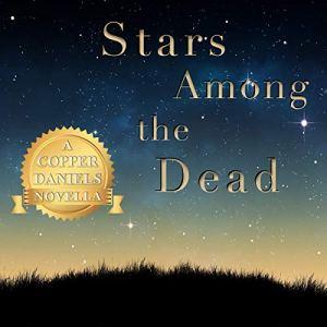 Stars Among the Dead audiobook cover art