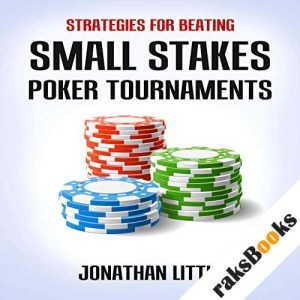 Strategies for Beating Small Stakes Poker Tournaments audiobook cover art