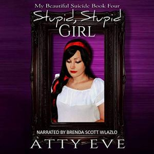 Stupid, Stupid Girl audiobook cover art