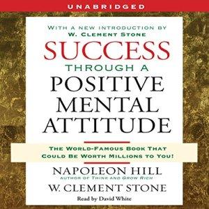 Success Through a Positive Mental Attitude audiobook cover art