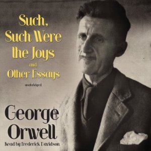 Such, Such Were the Joys and Other Essays audiobook cover art