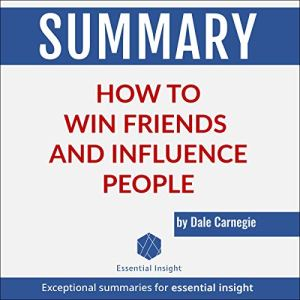 Summary: How to Win Friends and Influence People by Dale Carnegie audiobook cover art