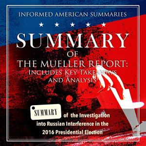Summary of The Mueller Report: Includes Key Takeaways and Analysis audiobook cover art