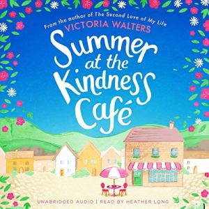 Summer at the Kindness Cafe audiobook cover art