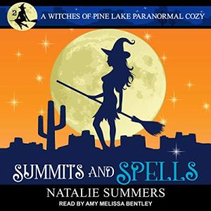 Summits and Spells audiobook cover art