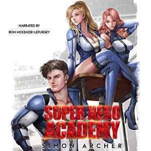 Super Hero Academy audiobook cover art
